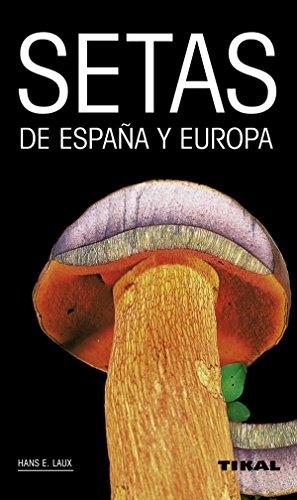 Setas de España y Europa por Laux Hans E.