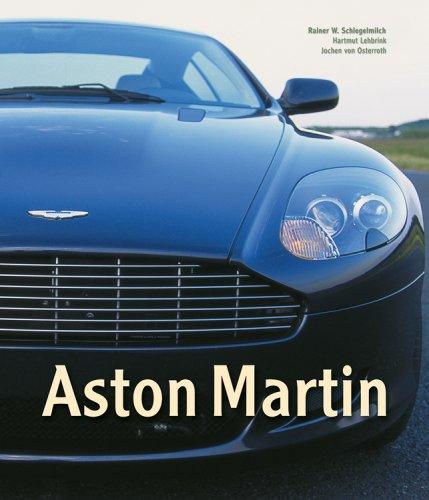 Aston Martin par Rainer W. Schlegeimilch, Hartmut Lehbrink, Jochen Von Osterroth