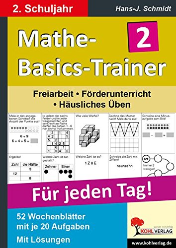 Mathe-Basics-Trainer 2. Schuljahr: Grundlagentraining für jeden Tag (Basic Trainer)