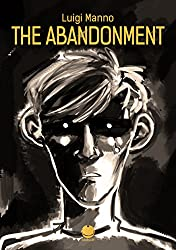 The abandonment (Luigi Manno's comics) (English Edition)