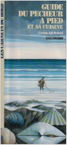Guide du pêcheur à pied et sa cuisine par Gwenn-Aël Bolloré