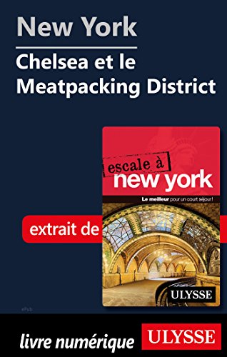 Descargar Libro New York - Chelsea et le Meatpacking District de Collectif