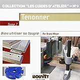 Toupie 2 - Tenonner