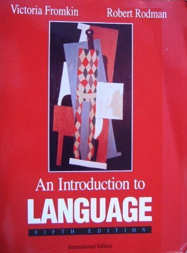 An Introduction to Language (High School Edition) by Victoria A. Fromkin (1992-10-05)