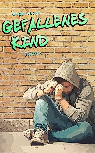 Gefallenes Kind (Kind-Romane 3)