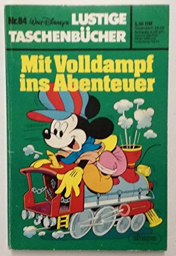 LTB Lustiges Taschenbuch Nr. 84 - Mit Volldampf ins Abenteuer  Lustige Taschenbücher