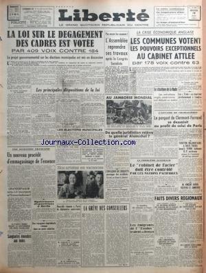 LIBERTE DU MASSIF CENTRAL du 13/08/1947 - LA LOI SUR LE DEGAGEMENT DES CADRES EST VOTEE - LA CRISE ECONOMIQUE ANGLAISE - LE CABINET ATTLEE - LA CHARBON DE LA RHUR - L'AFFAIRE DE CHAMALIERES - LE GENERAL ALAMICHEL - EDITH PIAF ET JEAN EIFFEL A DEAUVILLE - EMEUTES AU INDES - M. CARLOS PI Y SUMER - W. CHURCHILL A LA RADIO - LA GREVE DES CONSEILLERS - LE PROBLEME ALLEMAND - V. AURIOL VISITERA LA JAMBOREE - LES EMIGRANTS DE L'EXODUS IRAIENT AU KENYA