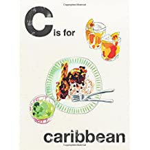 C is for Caribbean (Alphabet Cooking)