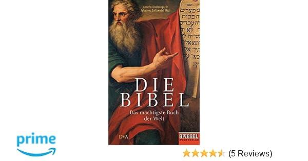 Die Bibel: Das mächtigste Buch der Welt - Ein SPIEGEL-Buch: Amazon ...