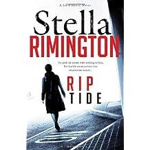 Rip Tide: A Liz Carlyle novel by Stella Rimington (2011-07-18)