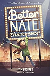 Better Nate Than Ever by Tim Federle (2015-03-05)