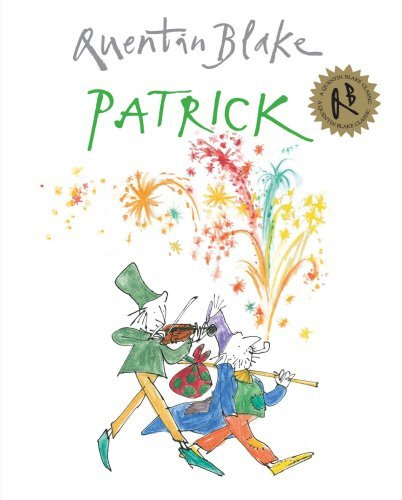 Patrick by Quentin Blake (2010-09-30)