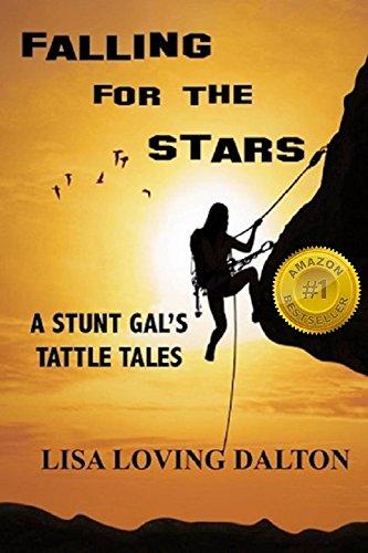 Gal Sammlung (Falling For The Stars: A Stunt Gal's Tattle Tales (English Edition))