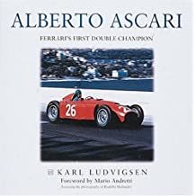 Alberto Ascari: Ferrari's First Double Champion by Karl Ludvigsen (2000-11-15)