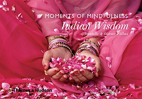 Moments of Mindfulness: Indian Wisdom