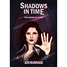 Shadows in Time (The Marks of Caine Book 4)