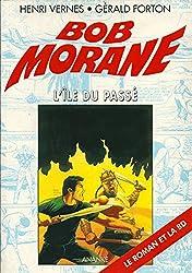 Bob Morane, Tome 11 : L'Ile du Passé
