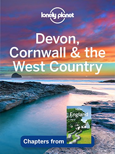 Lonely Planet Devon, Cornwall & the West Country (Travel Guide Chapter)