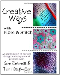 Creative Ways with Fibre & Stitch