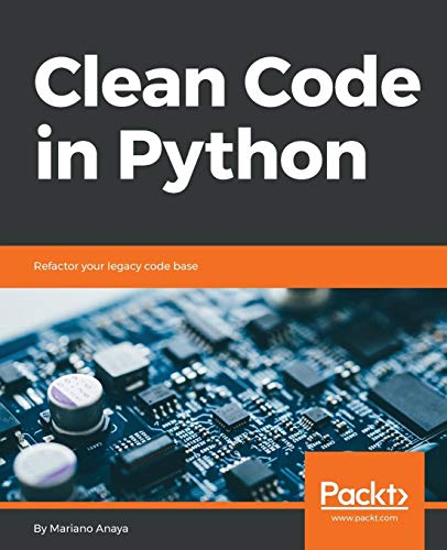 Clean Code in Python por Mariano Anaya