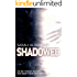 Shadowed (Fated Book 3)