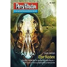 """Perry Rhodan 2801: Der Kodex (Heftroman): Perry Rhodan-Zyklus """"Die Jenzeitigen Lande"""" (Perry Rhodan-Die Gröβte Science- Fiction- Serie)"""