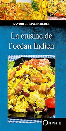 La cuisine de l'ocan Indien
