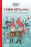 I Folletti dell'Avvento: I racconti dei folletti di Babbo Natale