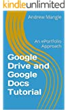 Google Drive and Google Docs Tutorial: An ePortfolio Approach