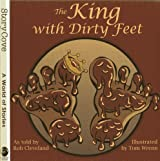 The King with Dirty Feet (Story Cove)