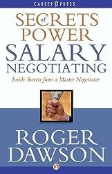 Secrets of Power Salary Negotiating (Inside Secrets from a Master Negotiator) (English Edition)