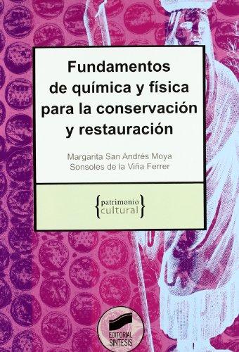 Fundamentos de química y física para la conservación y restauración (Patrimonio cultural) por Margarita San Andrés Moya