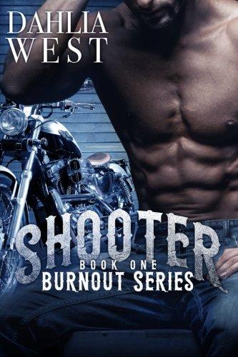 Shooter (Burnout, Band 1) - Burnout-band
