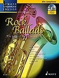Rock Ballads: The 14 Best Rock Classics. Alt-Saxophon und Klavier. Ausgabe mit CD. (Schott Saxophone Lounge)