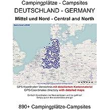 Campingplatz Verzeichnis MITTEL- und NORD-DEUTSCHLAND ( mit GPS Daten und DETAILKARTEN)