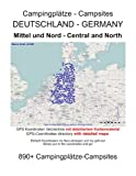 Campsite Guide CENTRAL and NORTH GERMANY (with GPS Data and DETAILED MAPS)