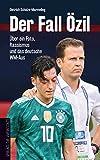 Der Fall Özil: Über ein Foto, Rassismus und das deutsche WM-Aus