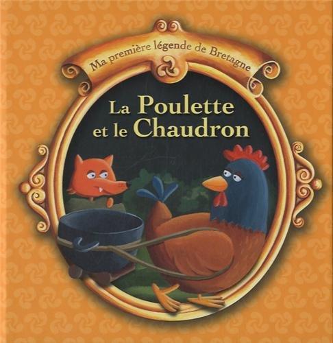 Tome 10 - la poulette et le chaudron
