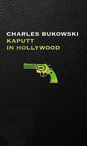 Buchseite und Rezensionen zu 'Kaputt in Hollywood, BILD Skandal Edition' von Charles Bukowski
