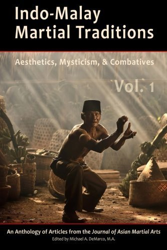 Indo-Malay Martial Traditions Vol. 1 by Philip H.J. Davies Ph.D. (2015-11-04)