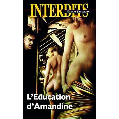 L'éducation d'Amandine (Les Interdits t. 439)