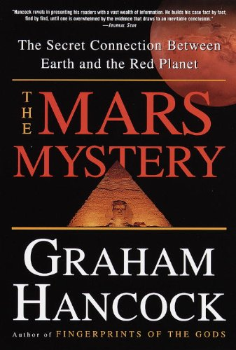 The Mars Mystery: The Secret Connection Between Earth and the Red Planet (English Edition) por Graham Hancock