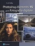 Photoshop Elements 15 per la fotografia digitale