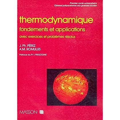 Thermodynamique : Fondements et applications, avec exercices et problèmes résolus