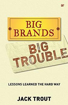 Big Brands Big Trouble by [Trout, Jack]