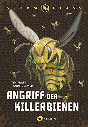 stormglass-angriff-der-killerbienen-angriff-der-killerbienen-german-edition