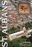 St Albans: A History