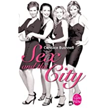 Sex and the city (Le Livre de Poche)