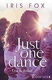 Just one dance - Lea & Aidan: Roman (Just-Love 1) Bild