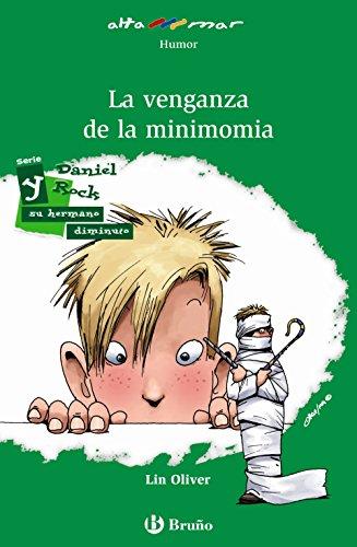La venganza de la minimomia (Castellano - A Partir De 10 Años - Altamar)